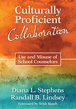 "Culturally Proficient <span class=""hi-italic"">Collaboration</span>: Use and Misuse of School Counselors"