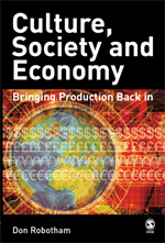 Culture, Society and Economy: Bringing Production Back in