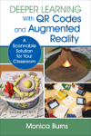 Deeper Learning With QR Codes and Augmented Reality: A Scannable Solution for Your Classroom