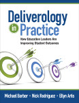 Deliverology in Practice: How Education Leaders Are Improving Student Outcomes