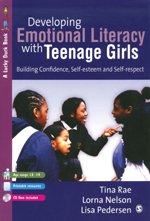 Developing Emotional Literacy with Teenage Girls: Building Confidence, Self-Esteem and Self-Respect