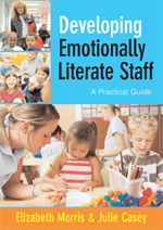 Developing Emotionally Literate Staff: A Practical Guide