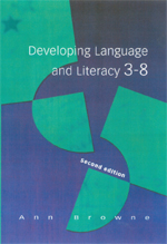 Developing Language and Literacy 3–8