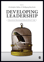 Developing Leadership: ¿ Questions Business Schools Don't Ask ?