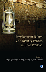 Development Failure and Identity Politics in Uttar Pradesh