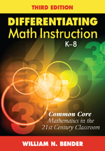 "Differentiating Math Instruction, K&#8211;8: <span class=""hi-italic"">Common Core Mathematics in the 21st Century Classroom</span>"