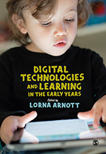 Digital Technologies and Learning in the Early Years
