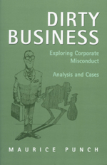 Dirty Business: Exploring Corporate Misconduct Analysis and Cases