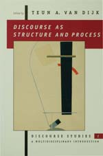 Discourse as Structure and Process: Discourse Studies: A Multidisciplinary Introduction