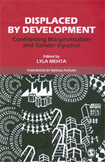 Displaced by Development: Confronting Marginalisation and Gender Injustice