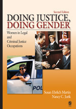 Doing Justice, Doing Gender: Women in Legal and Criminal Justice Occupations
