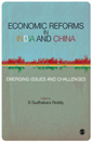 Economic Reforms in India and China: Emerging Issues and Challenges