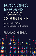 Economic Reforms in SAARC Countries: Impact of LPG on Development Indicators