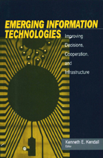 Emerging Information Technologies: Improving Decisions, Cooperation, and Infrastructure