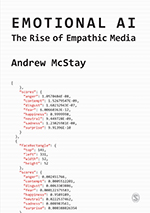 Emotional AI: The Rise of Empathic Media