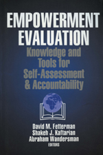 Empowerment Evaluation: Knowledge and Tools for Self-Assessment & Accountability