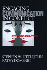 Engaging Communication in Conflict: Systemic Practice