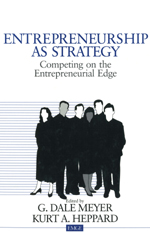 Entrepreneurship as Strategy: Competing on the Entrepreneurial Edge