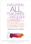 Evaluating ALL Teachers of English Learners and Students With Disabilities: Supporting Great Teaching