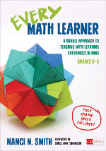 Every Math Learner, Grades K–5: A Doable Approach to Teaching With Learning Differences in Mind