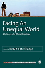 Facing An Unequal World: Challenges for Global Sociology