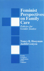 Feminist Perspectives on Family Care: Policies for Gender Justice