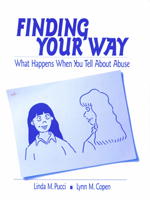 Finding Your Way: What Happens When You Tell about Abuse
