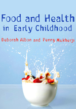 Food and Health in Early Childhood: A Holistic Approach