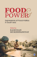 Logo of Food and Power: Expressions of Food-Politics in South Asia