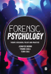 Forensic Psychology: Theory, Research, Policy and Practice