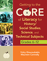 Getting to the Core of Literacy for History/Social Studies, Science, and Technical Subjects: Grades 6–12