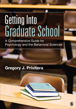 Getting Into Graduate School: A Comprehensive Guide for Psychology and the Behavioral Sciences