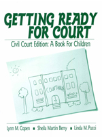 Getting Ready for Court: Civil Court Edition: A Book for Children