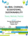 Global Change, Ecosystems, Sustainability: Theory, Methods, Practice