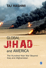 Global Jihad and America: The Hundred-Year War Beyond Iraq and Afghanistan