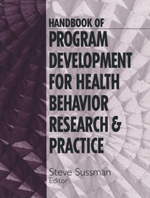 Handbook of Program Development for Health Behavior Research & Practice