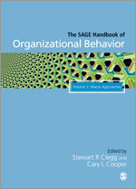 The SAGE Handbook of Organizational Behavior: Volume II - Macro Approaches