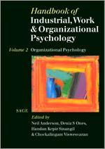 Handbook of Industrial, Work & Organizational Psychology - Volume 2: Organizational Psychology