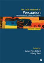 The SAGE Handbook of Persuasion: Developments in Theory and Practice