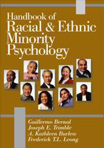 Handbook of Racial & Ethnic Minority Psychology