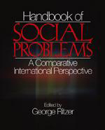Handbook of Social Problems: A Comparative International Perspective