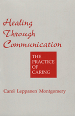 Healing through Communication: The Practice of Caring