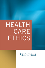 Health Care Ethics: Lessons from Intensive Care