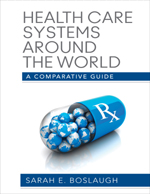 Health Care Systems Around the World: A Comparative Guide