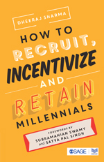 How to Recruit, Incentivize and Retain Millennials