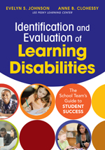 Identification and Evaluation of Learning Disabilities: The School Team's Guide to Student Success
