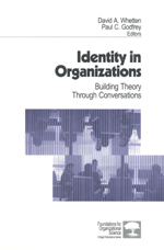 Identity in Organizations: Building Theory Through Conversations