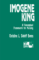 Imogene King: A Conceptual Framework for Nursing