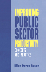 Improving Public Sector Productivity: Concepts and Practice