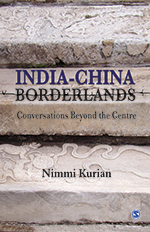 India—China Borderlands: Conversations Beyond the Centre
